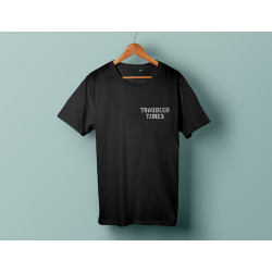 Troubled times - T-Shirt black