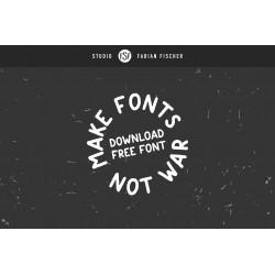 Make Fonts Not War -...